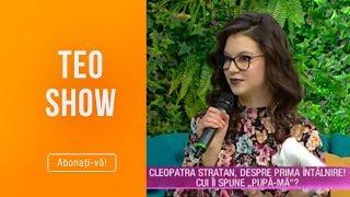 Teo Show (21.03.2019) - Cleopatra Stratan, &quotAdevar sau provocare&quot Ce pedeapsa a pr ...
