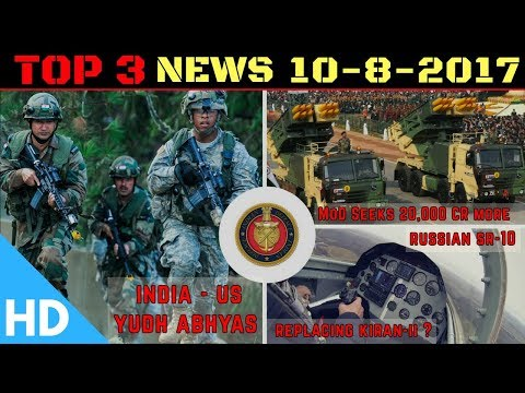 Top 3 Latest Headlines : Indian Defence Updates: India-US Yudh Abhyas, RS-10 From Russia
