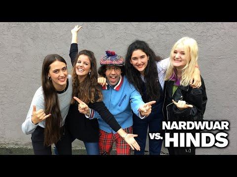 Nardwuar vs. Hinds