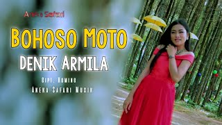 Denik Armila - Bohoso Moto Mp3