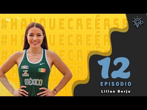 Ep 12 Lilian Borja,  Egresada de Cetys Universidad / Campeona Nacional de Atletismo y participante de exatlón México