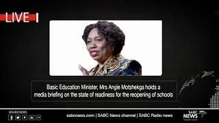 Basic Education Minister Angie Motshekga media briefing