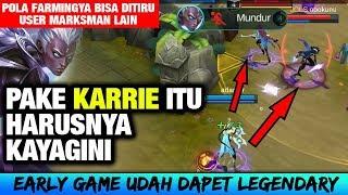 Dapet ILMU TERBARU, CARA FARMING TERCEPAT Pake KARRIE - MM Musuh KALAH JAUH - Mobile Legends