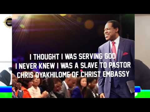 CHRIS OYAKHILOME OF CHRIST EMBASSY CHURCH ( I THOUGHT I WAS SERVING GOD )