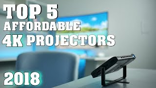 Best 4K Projectors of 2018 (Top 5 Affordable Models)
