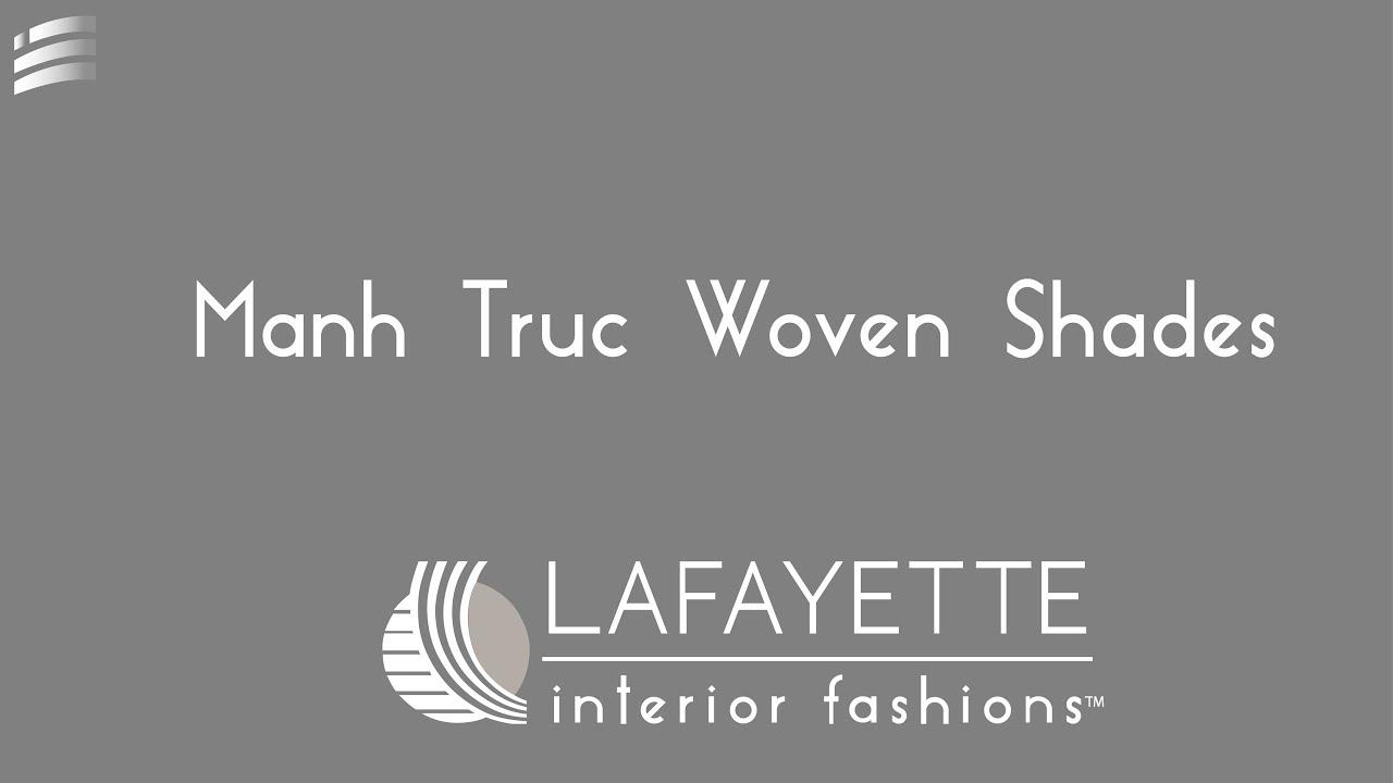 Lafayette Interior Fashions Manh Truc Woven Shades2013