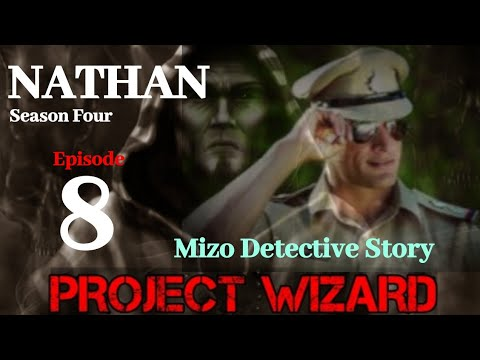 Download NATHAN: Season Four Epi 8| Project Wizard IV| Police Detective Story