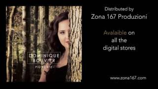 """Dominique Bouvier feat. Doppia erre """"Vedi"""" Songclip"""