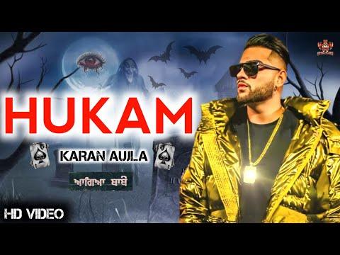hukam-(full-video)-karan-aujla-|-new-punjabi-song-2021-|-karan-aujla-new-song-|-hukam-song