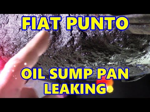 Fiat Grande Punto Oil Sump Pan Leaking