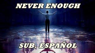 Never enough subtitulada español (el gran showman) loren allred