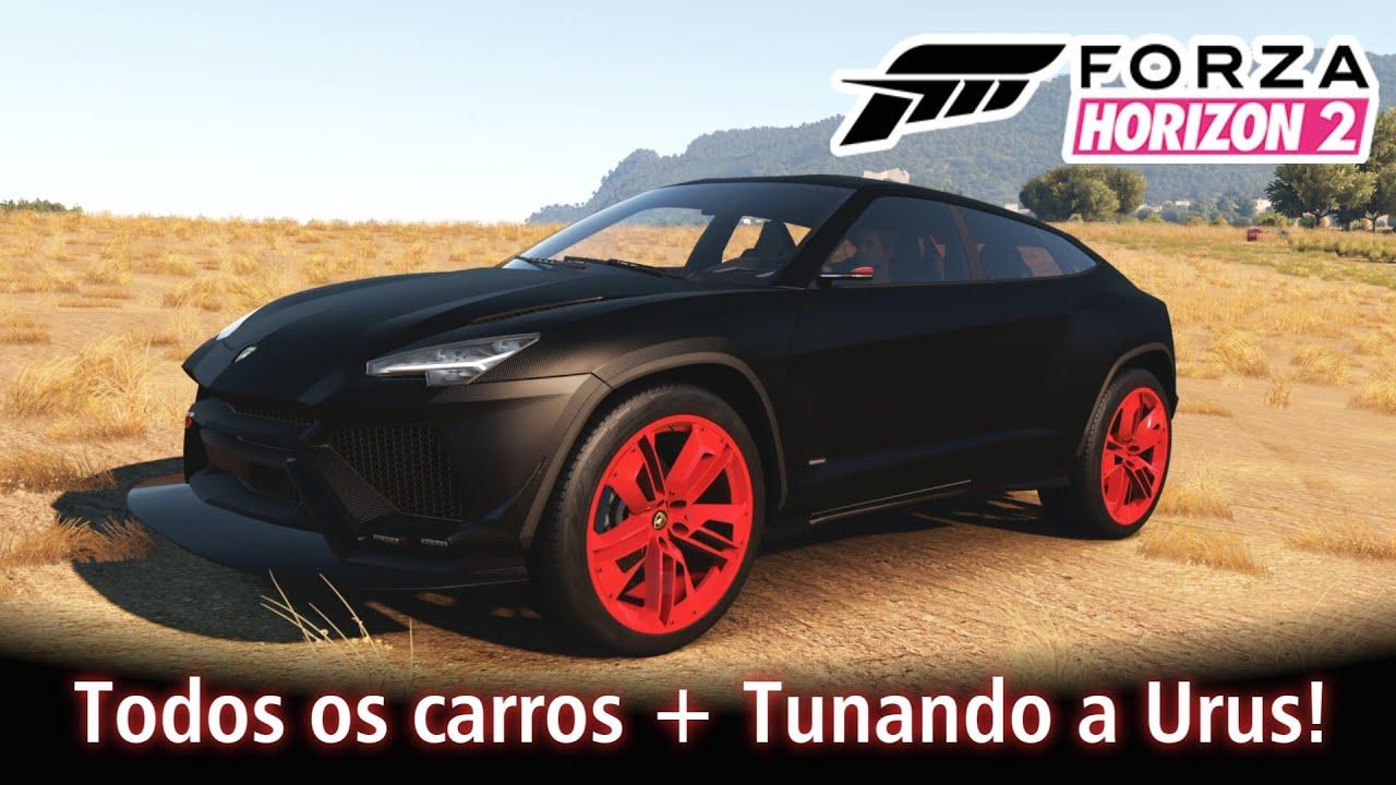 Todos Os Carros Tunando A Urus Forza Horizon 2 Pt Br