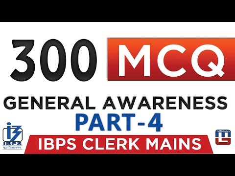 300 Latest MCQ | Current Affairs | Part 4 | General Awareness | IBPS Clerk Mains