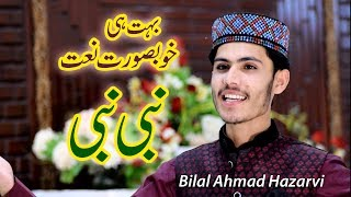 Gambar cover Nabi Nabi New Naat - Bilal Ahmad Hazarvi - Recorded & Released by LSP