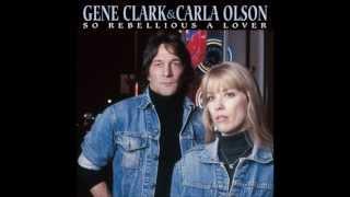 Gene Clark & Carla Olson - Deportee
