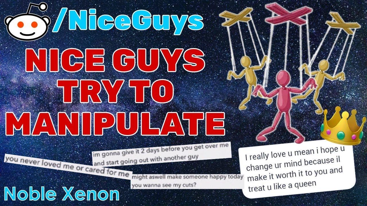 r/NiceGuys - Nice Guys Try To MANIPULATE! (Best Reddit Posts)