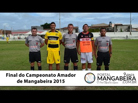 Final do Campeonato Amador de Mangabeira 2015