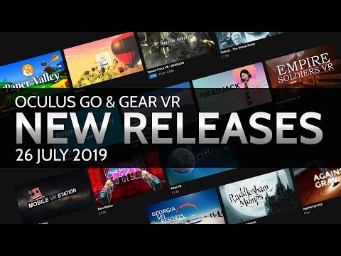 Oculus Go & Gear VR // New Releases / 26 July 2019 / 14 New Experiences