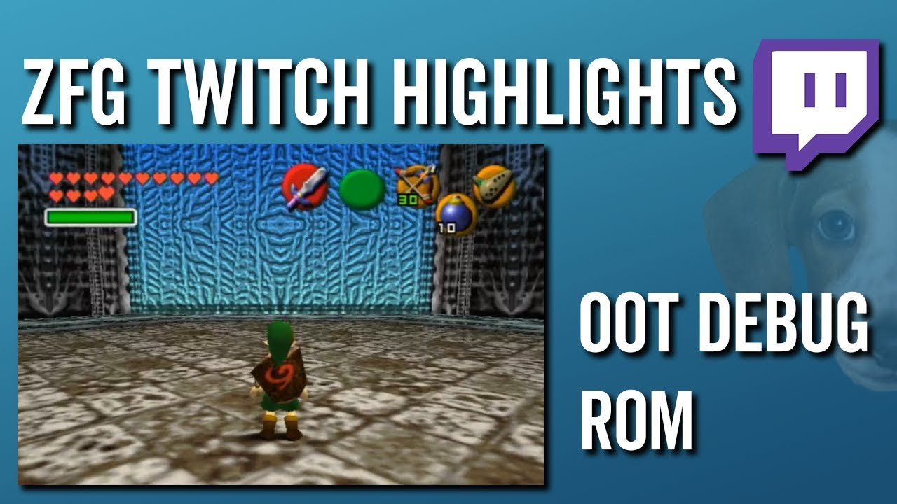 OoT Debug Rom - ZFG Twitch Highlights