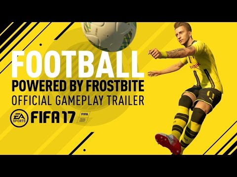 FIFA 17 | Football, Powered By Frostbite - Official Gameplay Trailer | PS4