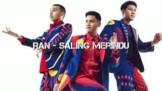 RAN - Saling Merindu (lyrics)