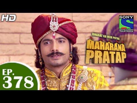 Bharat Ka Veer Putra Maharana Pratap - महाराणा प्रताप - Episode 378 - 9th March 2015