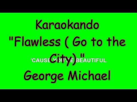 Karaoke Internazionale - Flawless (Go To The City) - George Michael ( Lyrics)