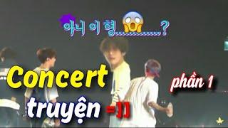 [BTS funny moments #5] Chuyện Concert =))   (Phần 1)