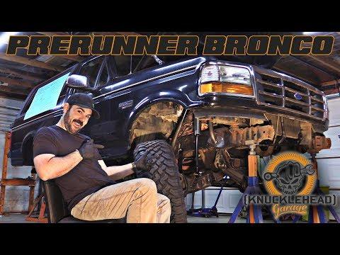 Bronco Prerunner Build - Knucklehead Garage