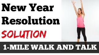 January Jump Start HERE: 1 Mile Walk and Talk: How to Achieve Your New Year's Resolutions in 2018