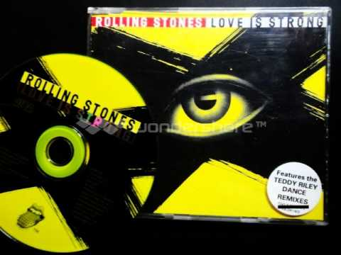..The Rolling Stones - Love Is Strong  ( All version single Remixed by Teddy Riley )