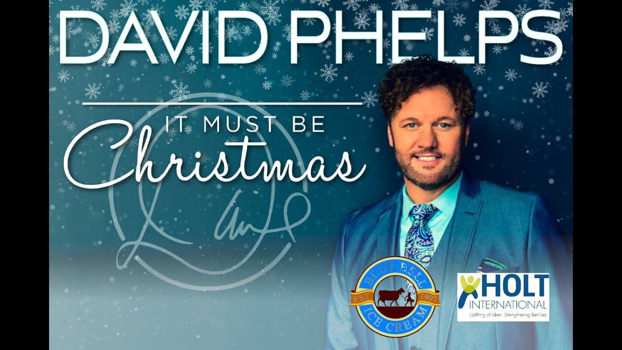 David Phelps Christmas Tour 2020 David Phelps It Must Be Christmas Tour 2020   YouTube