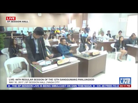 LIVE: 44th Regular Session of the 12th Sangguniang Panlungsod ng Naga | May 30, 2017