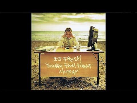 DJ Fresh - Escape From Planet Monday (Full album / Álbum Completo)