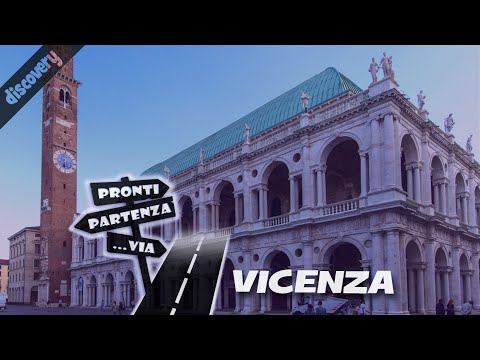 Pronti Partenza...Via - VICENZA e le architetture palladiane #documentario