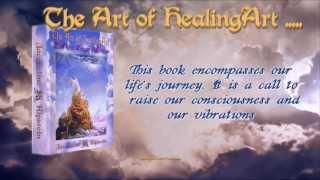 Book Trailer: The Art of HealingArt: The Keys to Power and Awareness