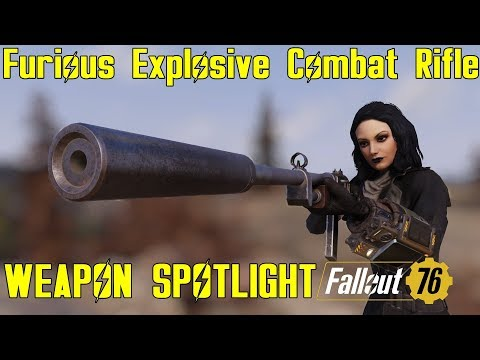 Fallout 76: Weapon Spotlights: Furious Explosive Combat Rifle thumbnail