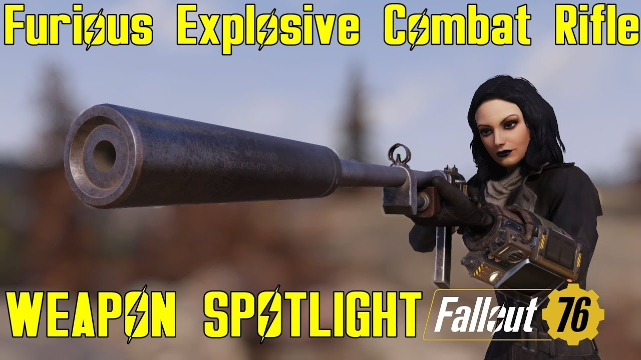 Fallout 76: Weapon Spotlights: Furious Explosive Combat Rifle