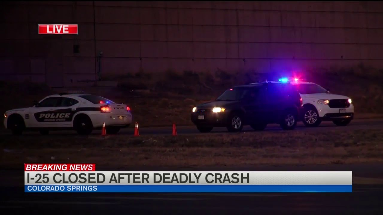 Fatal crash closes I-25 in Colorado Springs