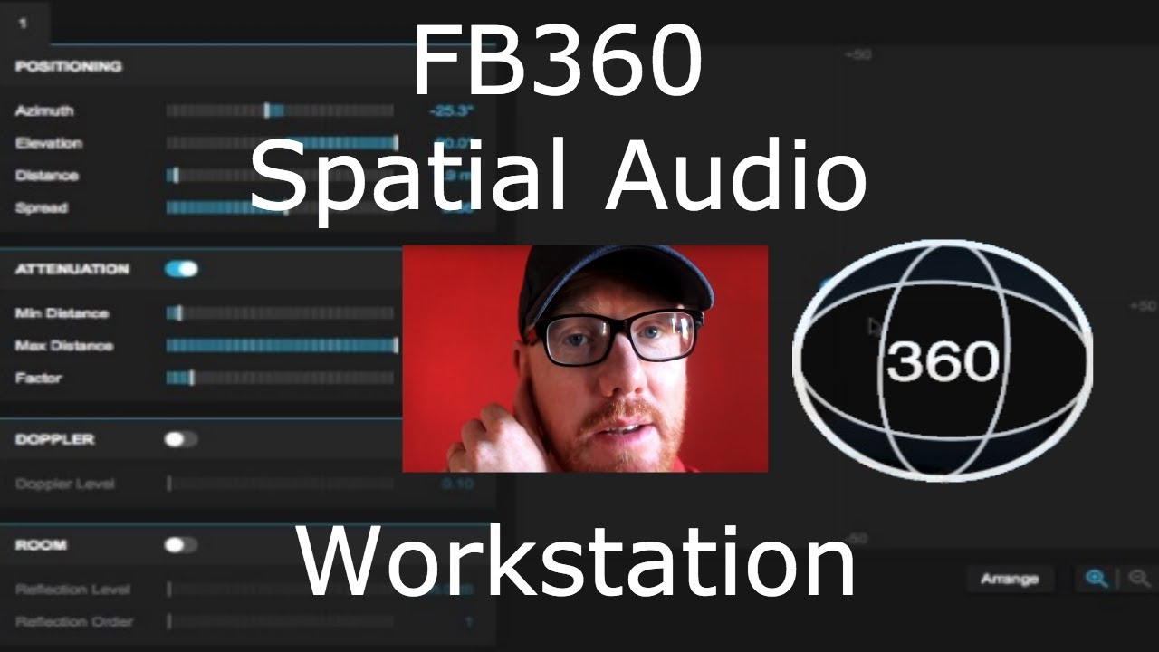 FB360 Spatial Workstation - How to use it