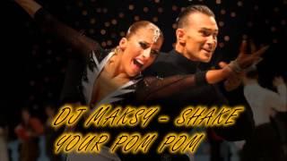 2. Dj Maksy - shake your pom pom