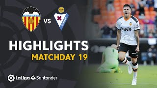 Highlights Valencia CF vs SD Eibar (1-0)
