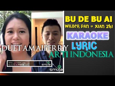 karaoke-lyric-bu-de-bu-ai-wilber-pan-xian-zhi.-smule-amaiperry