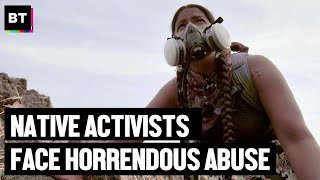 Native Activists Face Horrendous Abuse Protesting Line 3 Pipeline