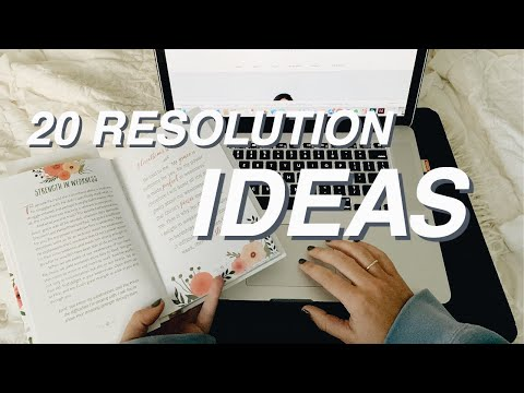 20 RESOLUTION IDEAS FOR 2019