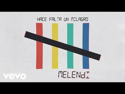 Melendi - Hace Falta un Milagro descarga de tonos de llamada