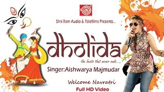 Download Hindi Video Songs - Dholida ||Aishwarya Majmudar SuperHit Navratri Nonstop Garba 2016