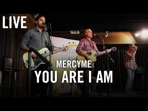 "MercyMe ""You Are I Am"" LIVE at KSBJ Radio"