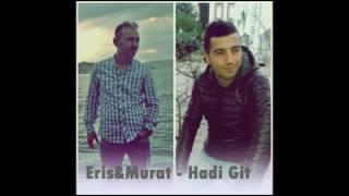 Murat Erol (Hadi git) Mükemmel şiir