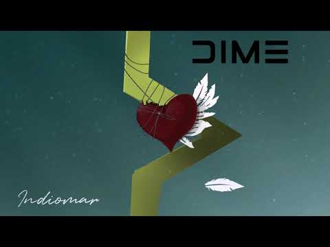 Indiomar – Dime (Letra)